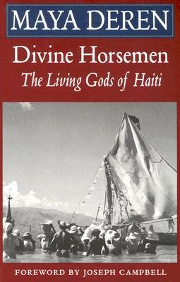 Divine Horsemen By Deren, Maya